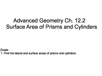 Geometry SS 12.2 - Surface Area of Prisms and Cylinders