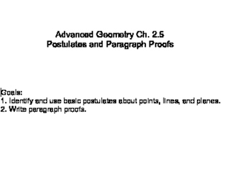 Geometry SS 2.5 - Postulates and Paragraph Proofs