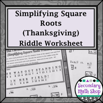 Simplifying Square Roots Thanksgiving Riddle Worksheet