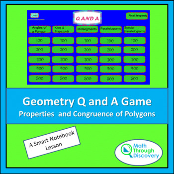 Geometry Smartboard Q and A Game - Properties and Congruen