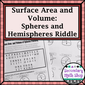 Surface Area and Volume - Spheres and Hemispheres Riddle W