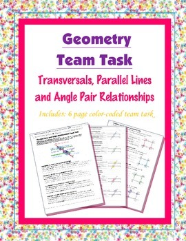 Geometry {Team Task} ~ Transversals, Parallel Lines and An