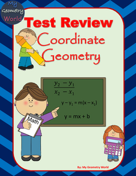 Geometry Test Review: Coordinate Geometry