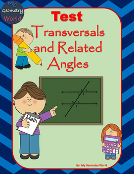 Geometry Test: Transversals and Related Angles