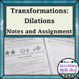 Transformations - Geometry Transformations Dilations Notes