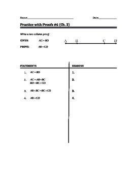 Geometry - Two Column Proof Writing for Segments & Angles