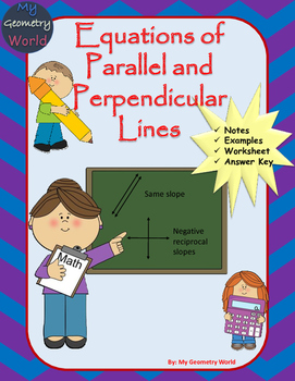 Geometry Worksheet: Equations of Parallel and Perpendicular Lines