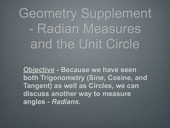 Geometry or Trigonometry Radians Slide Presentation (2 day
