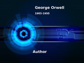 George Orwell Background Presentation - Author's Bio, Work