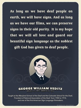 George Veditz quote. An ASL history poster.