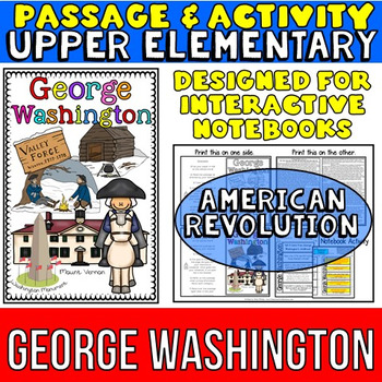 George Washington: Biography Reading Passage: American Revolution