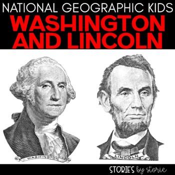 George Washington & Abraham Lincoln (National Geographic K