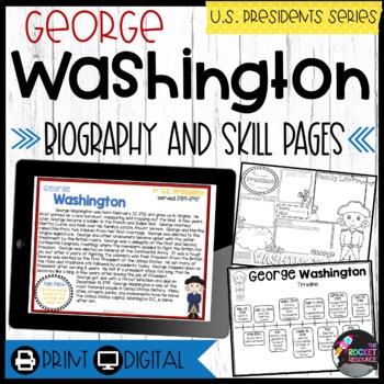 George Washington: Biography, Timeline, Graphic Organizers