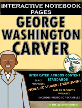 George Washington Carver's Interactive Notebook Pages