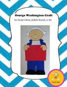 George Washington Craft - for Student Work, Bulletin Board