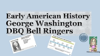 George Washington DBQ Bell Ringers