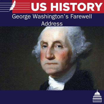 George Washington Farewell Address Reading and questions