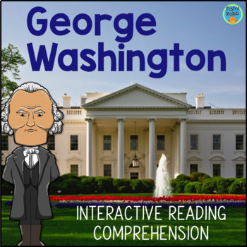 George Washington Interactive Reading