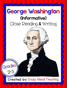 George Washington-Informative Close Read & Writing