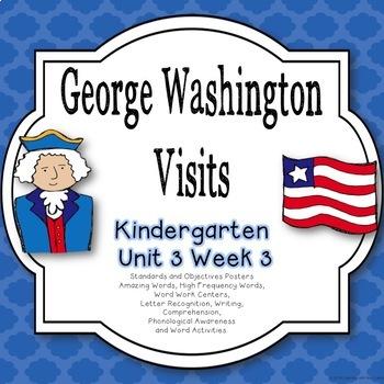 George Washington Visits Kindergarten Unit 3 Week 3