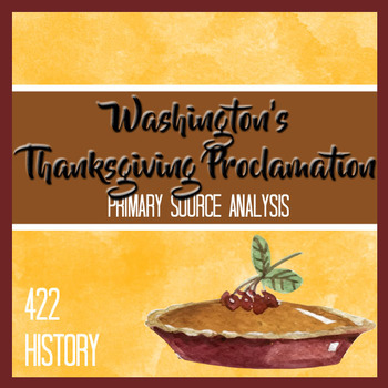 George Washington's Thanksgiving Proclamation Primary Sour