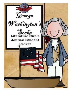George Washington's Socks Literature Circle Journal Studen