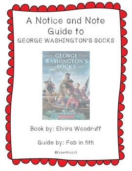 George Washington's Socks Notice and Note Guide