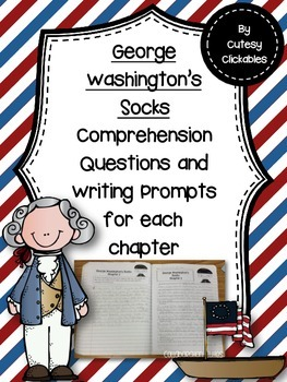 George Washington's Socks- Questions and Writing Response