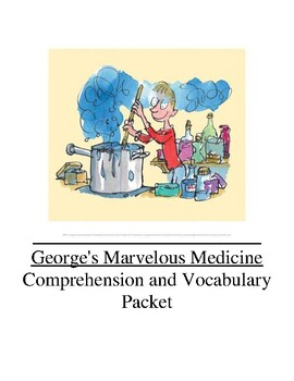 George's Marvelous Medicine Guided Reading Unit Level O