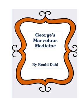 George's Marvelous Medicine Literature Log