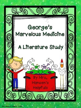 George's Marvelous Medicine Literature Study