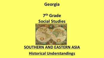Georgia 7th Grade Standards Southern and Eastern Asia History