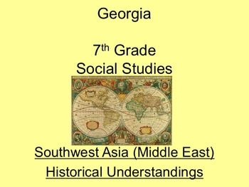 Georgia 7th Grade Standards Southwest Asia Economics and History