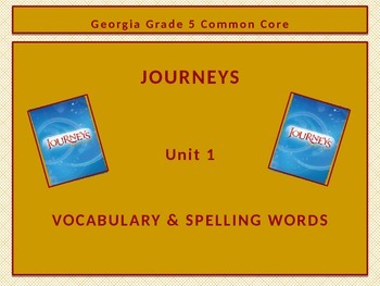 Georgia Common Core Grade 5 Journeys Unit 1 Spelling and V