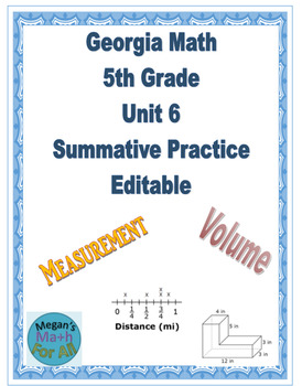 Georgia Math 5th Grade Unit 6 Summative Practice - Editable