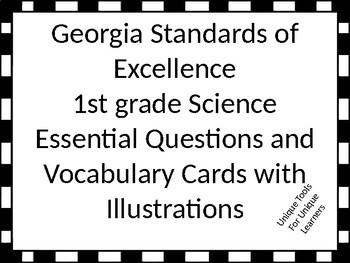Georgia Standards of Excellence 1st Grade Science Essentia
