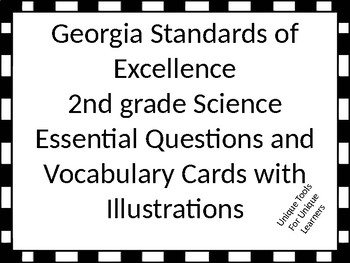 Georgia Standards of Excellence 2nd grade Science Essentia
