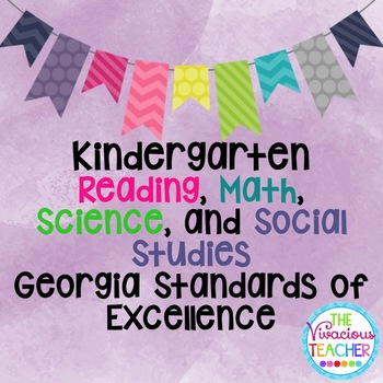 Georgia Standards of Excellence Bundle Kindergarten Readin