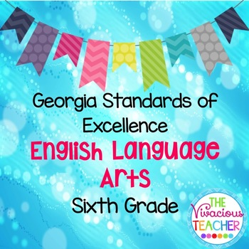 Georgia Standards of Excellence Posters Sixth Grade Englis