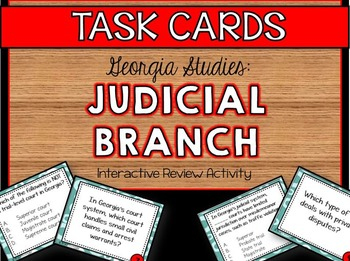 Georgia Studies: Judicial Branch Task Cards
