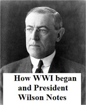 Georgia Studies World War I  & Woodrow Wilson Notes (Day 1