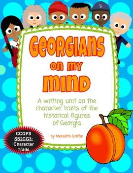 Georgians on My Mind Historical Figures Character Traits W