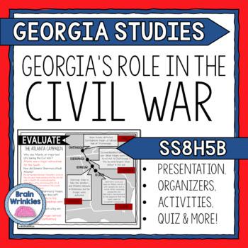 Georgia Studies: Key Events of the Civil War