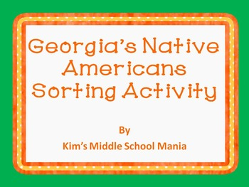 Georgia History Native Americans Sorting Activity