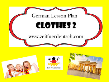 German Clothes 2. Lesson Plan and Resources