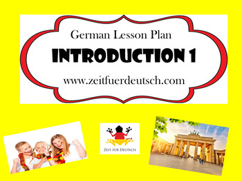 German Introduction 1. Lesson Plan and Resources