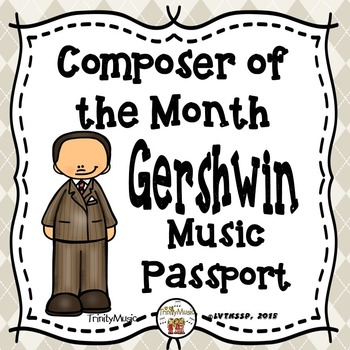 Gershwin Passport (Composer of the Month)