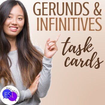 Gerunds and Infinitives (Task Cards)