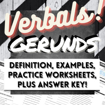 Gerund Worksheets Packet PLUS FREE Gerunds and Verbals Preview!!!