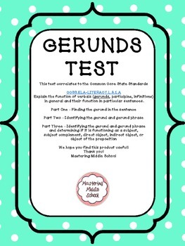 Gerunds and Their Functions Comprehensive Assessment - a C